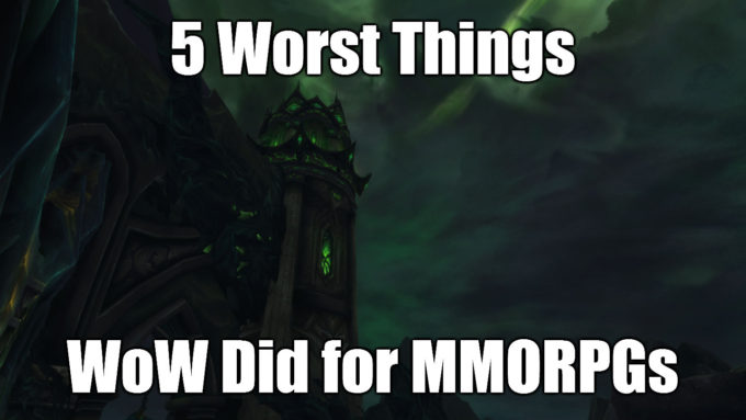 5 worst things wow did mmorpgs